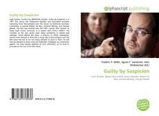 Bookcover of Guilty by Suspicion