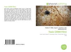 Bookcover of Toxic (2008 Film)