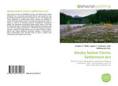 Bookcover of Alaska Native Claims Settlement Act