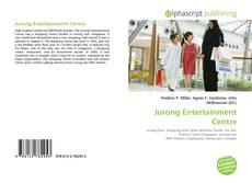 Bookcover of Jurong Entertainment Centre