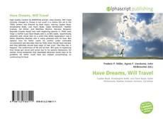 Borítókép a  Have Dreams, Will Travel - hoz