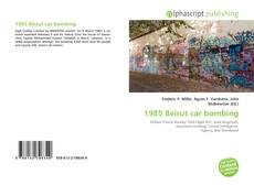 Bookcover of 1985 Beirut car bombing