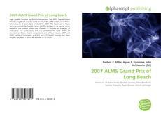 Portada del libro de 2007 ALMS Grand Prix of Long Beach
