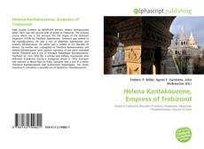 Bookcover of Helena Kantakouzene, Empress of Trebizond