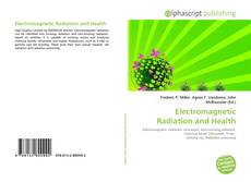 Bookcover of Electromagnetic Radiation and Health