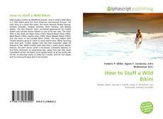 Bookcover of How to Stuff a Wild Bikini