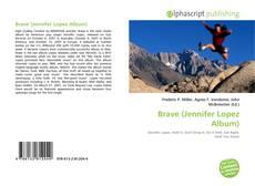 Capa do livro de Brave (Jennifer Lopez Album)