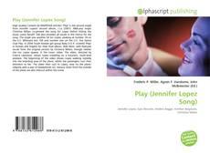 Capa do livro de Play (Jennifer Lopez Song)