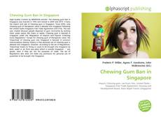 Chewing Gum Ban in Singapore的封面