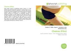 Bookcover of Choices (Film)