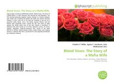 Bookcover of Blood Vows: The Story of a Mafia Wife