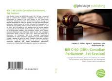 Bookcover of Bill C-60 (38th Canadian Parliament, 1st Session)