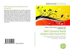 Bookcover of 2007 Camping World Watkins Glen Grand Prix