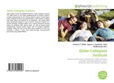Bookcover of Glebe Collegiate Institute