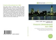 Bookcover of Firearms (Amendment) Act 1988
