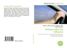 Bookcover of Driving under the Influence