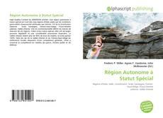 Portada del libro de Région Autonome à Statut Spécial