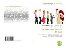 Bookcover of Le Père Noël est une Ordure