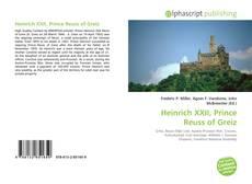 Couverture de Heinrich XXII, Prince Reuss of Greiz