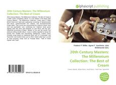 Couverture de 20th Century Masters: The Millennium Collection: The Best of Cream