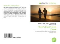 Couverture de There's One in Every Crowd