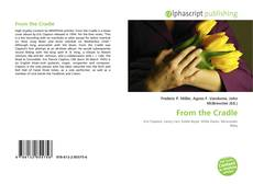 Bookcover of From the Cradle
