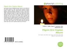 Bookcover of Pilgrim (Eric Clapton Album)