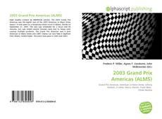 Portada del libro de 2003 Grand Prix Americas (ALMS)