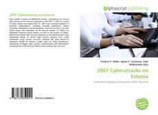 Bookcover of 2007 Cyberattacks on Estonia