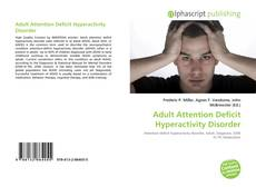 Copertina di Adult Attention Deficit Hyperactivity Disorder