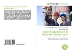 Bookcover of Conseil Economique et Social des Nations Unies