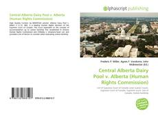 Bookcover of Central Alberta Dairy Pool v. Alberta (Human Rights Commission)