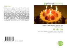 18 til I Die kitap kapağı