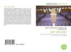 Bookcover of Live! Live! Live!