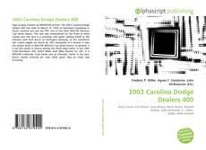Bookcover of 2003 Carolina Dodge Dealers 400