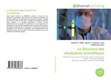 Bookcover of La Structure des révolutions scientifiques
