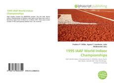 Bookcover of 1995 IAAF World Indoor Championships