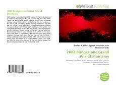 Bookcover of 2002 Bridgestone Grand Prix of Monterey
