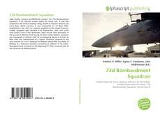 Bookcover of 73d Bombardment Squadron