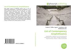 Bookcover of List of Contemporary Amphitheatres
