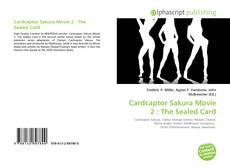 Buchcover von Cardcaptor Sakura Movie 2 : The Sealed Card
