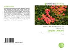 Bookcover of Zygote (Album)