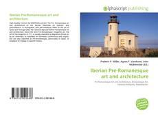 Bookcover of Iberian Pre-Romanesque art and architecture
