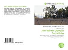 Bookcover of 2010 Winter Olympics Torch Relay