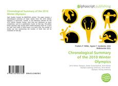 Bookcover of Chronological Summary of the 2010 Winter Olympics