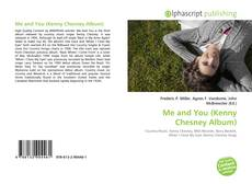 Обложка Me and You (Kenny Chesney Album)