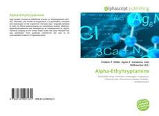 Capa do livro de Alpha-Ethyltryptamine