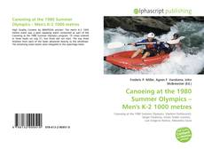 Bookcover of Canoeing at the 1980 Summer Olympics – Men's K-2 1000 metres