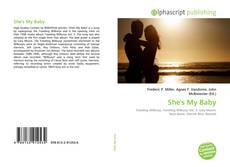 Bookcover of She's My Baby