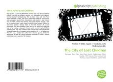 Bookcover of The City of Lost Children